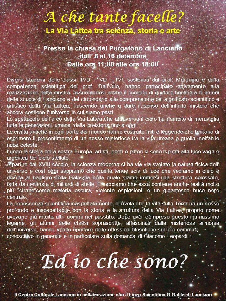 La ragione rinnova lo stupore Il titolo della mostra è ripreso da un verso del testo di Giacomo LeopardiCanto di un pastore errante dellAsia.