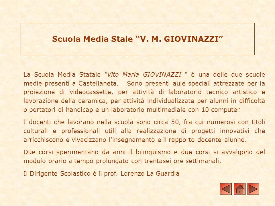 Scuola Media Stale V. M. GIOVINAZZI La Scuola Media Statale