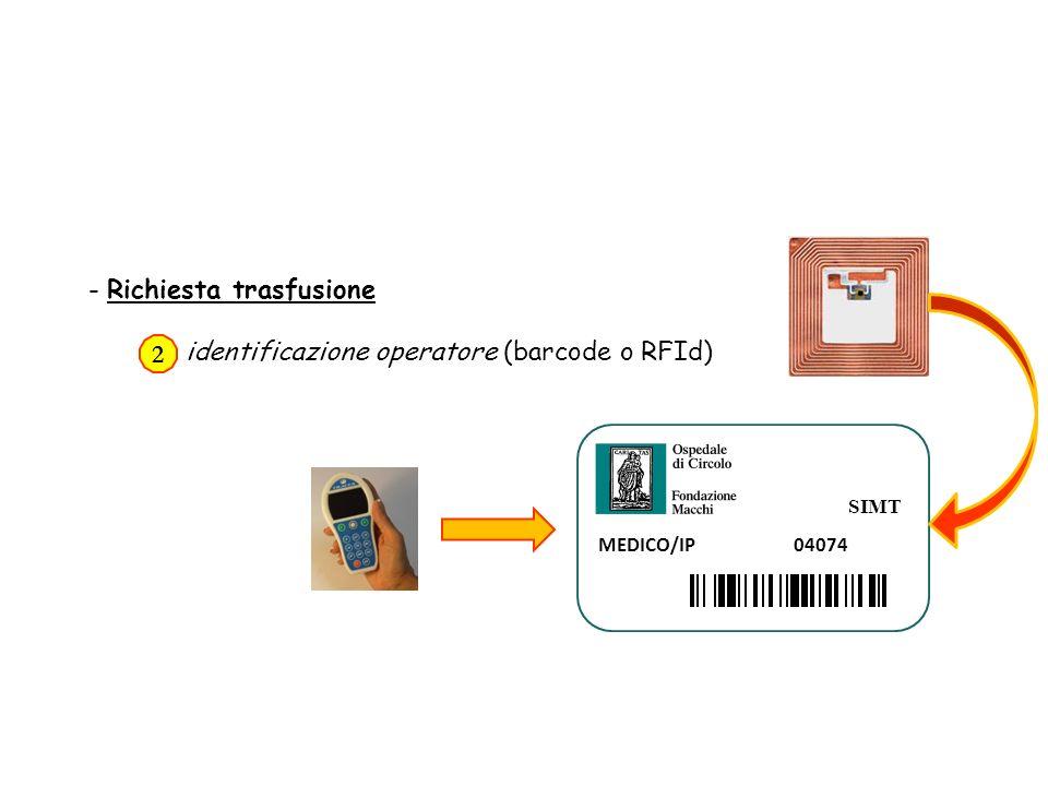 SIMT MEDICO/IP 04074 - Richiesta trasfusione identificazione operatore (barcode o RFId) 2