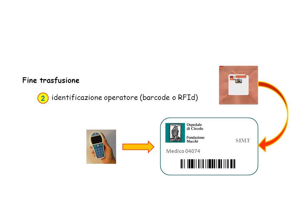 Fine trasfusione identificazione operatore (barcode o RFId) 2 SIMT Medico 04074
