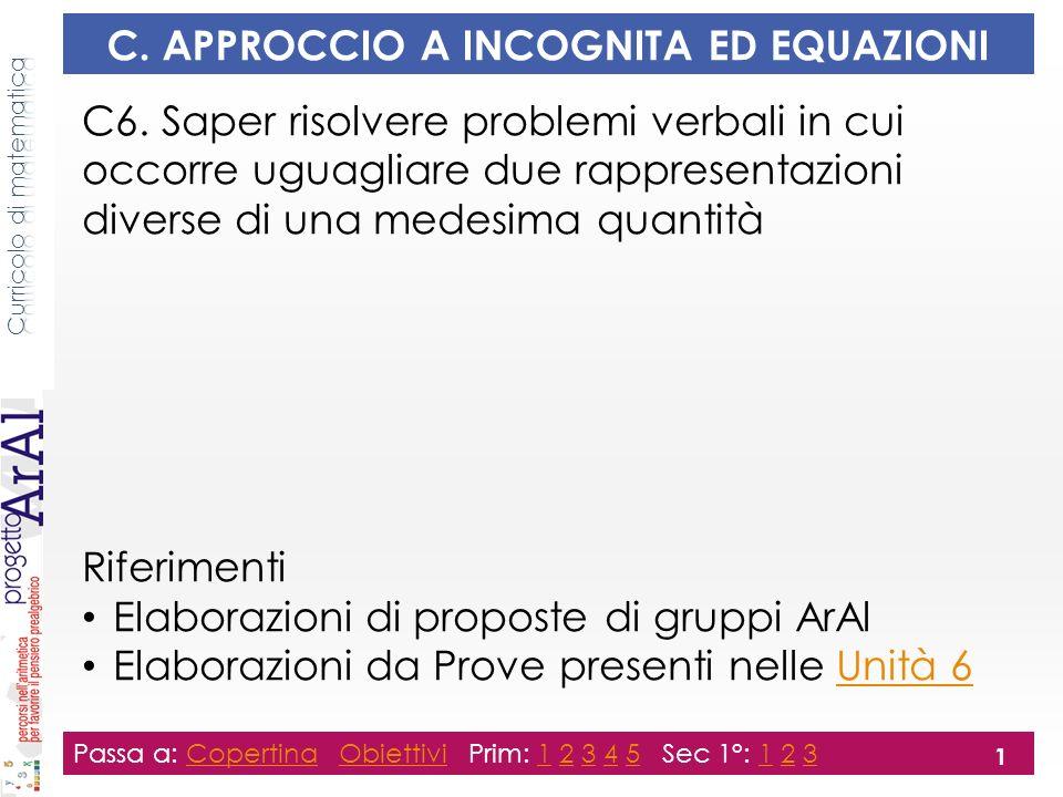 C. APPROCCIO A INCOGNITA ED EQUAZIONI C6.