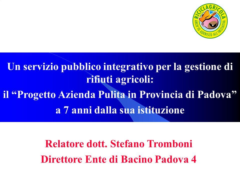 Un servizio pubblico integrativo per la gestione di rifiuti agricoli: il Progetto Azienda Pulita in Provincia di Padova a 7 anni dalla sua istituzione