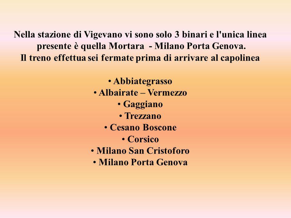 Nella stazione di Vigevano vi sono solo 3 binari e l unica linea presente è quella Mortara - Milano Porta Genova.