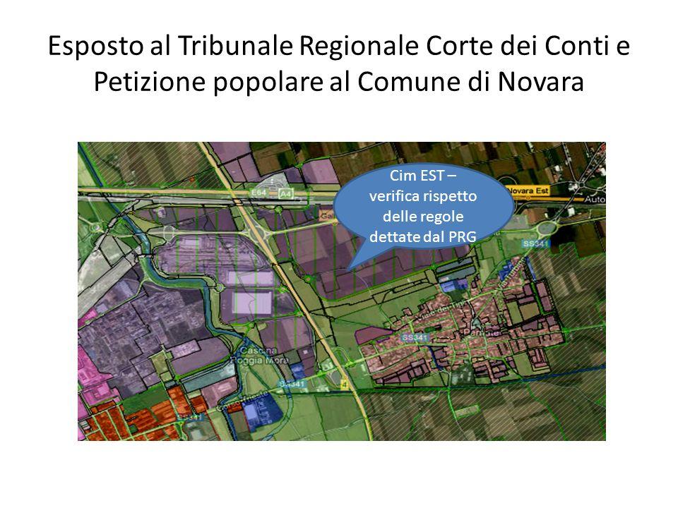 Esposto al Tribunale Regionale Corte dei Conti e Petizione popolare al Comune di Novara Cim EST – verifica rispetto delle regole dettate dal PRG