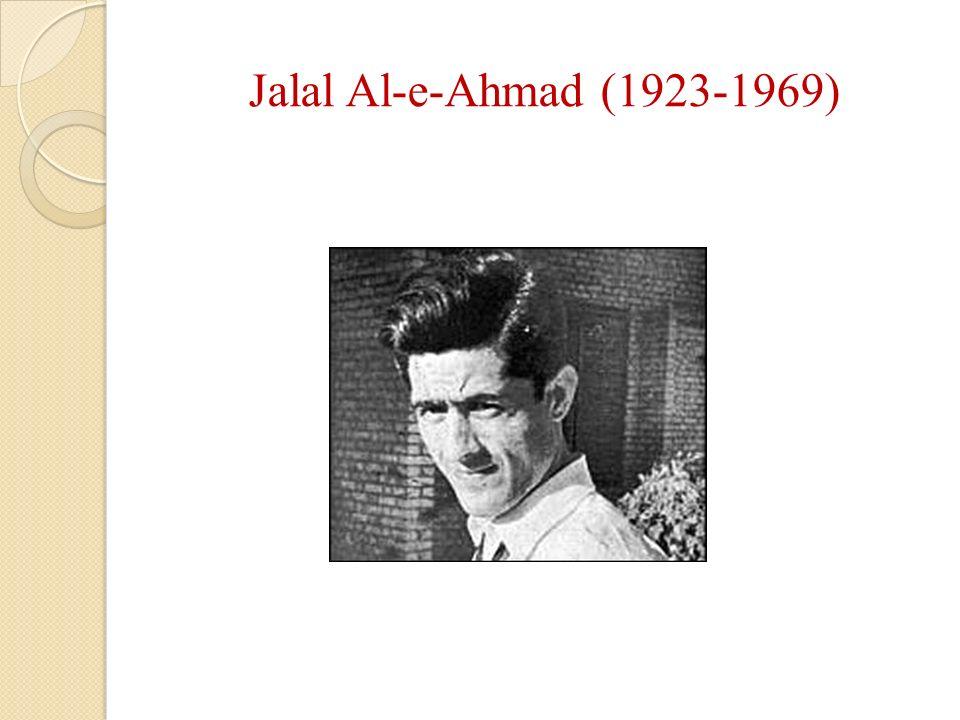 Jalal Al-e-Ahmad (1923-1969)