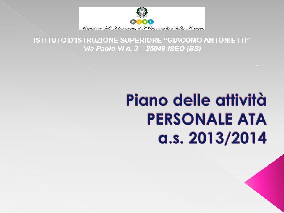 ISTITUTO DISTRUZIONE SUPERIORE GIACOMO ANTONIETTI Via Paolo VI n. 3 – 25049 ISEO (BS)