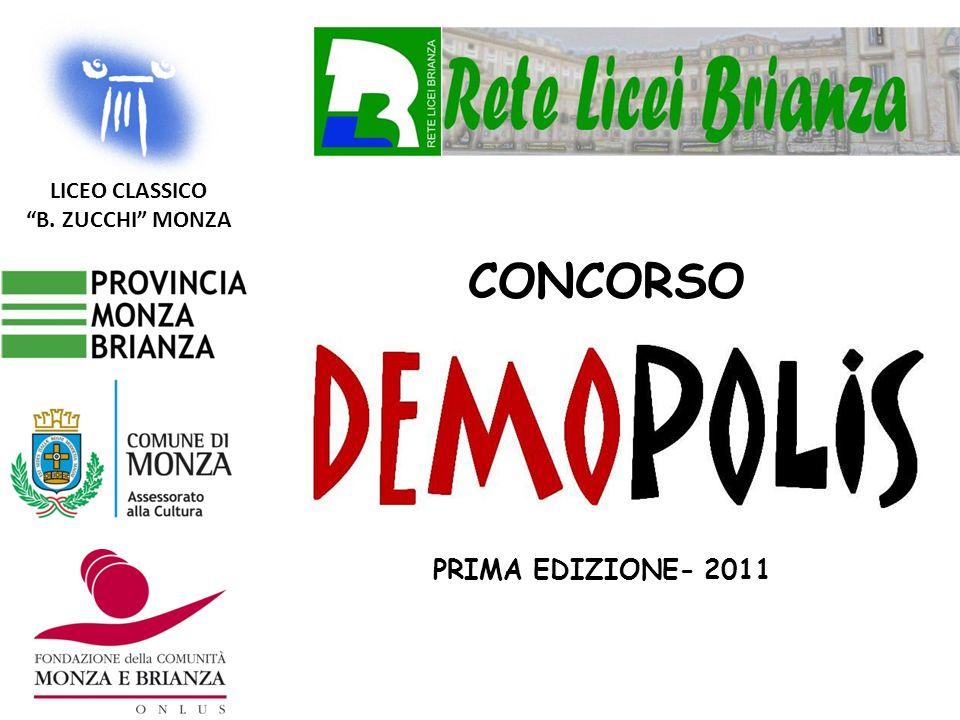 LICEO CLASSICO B. ZUCCHI MONZA CONCORSO PRIMA EDIZIONE- 2011