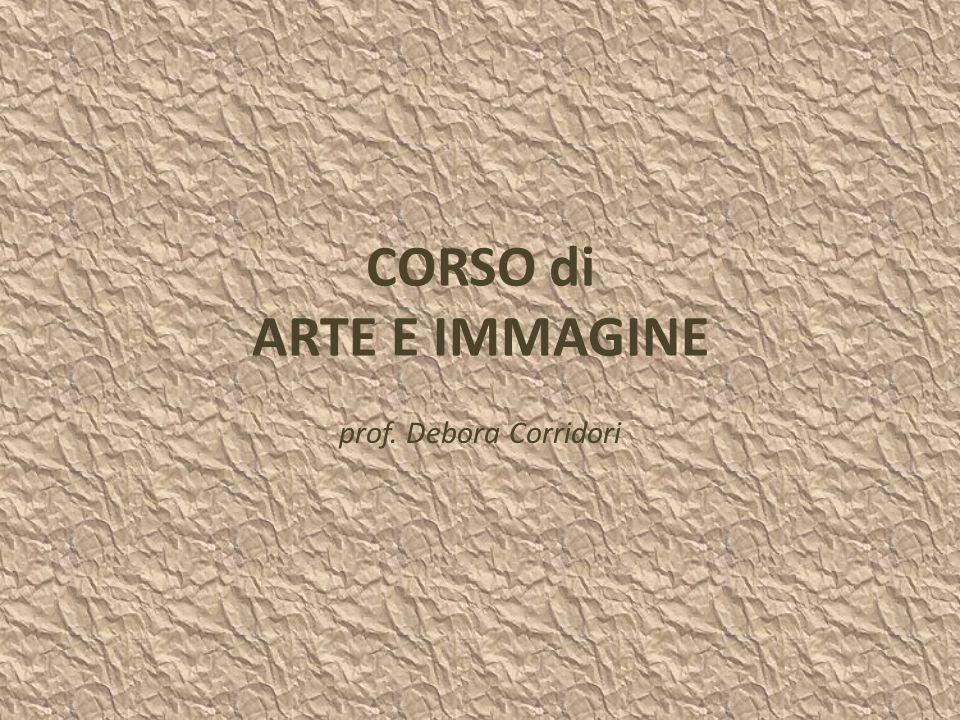 CORSO di ARTE E IMMAGINE prof. Debora Corridori