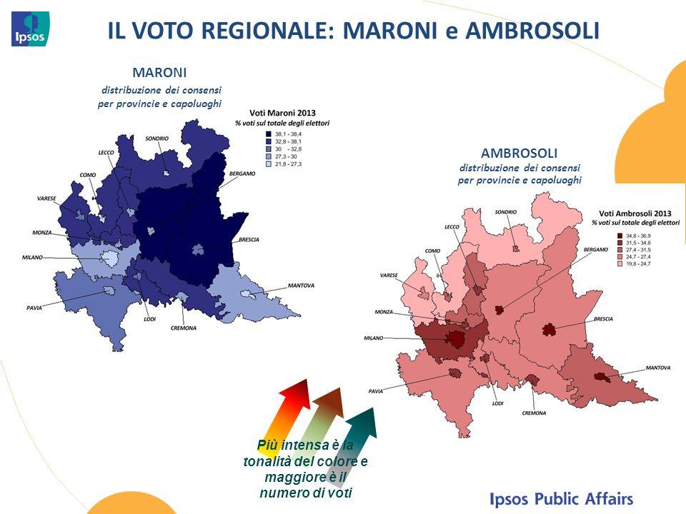 IL VOTO REGIONALE: MARONI e AMBROSOLI MARONI distribuzione dei consensi per provincie e capoluoghi Più intensa è la tonalità del colore e maggiore è il numero di voti AMBROSOLI distribuzione dei consensi per provincie e capoluoghi