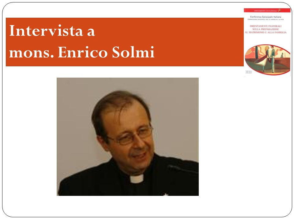 Intervista a mons. Enrico Solmi
