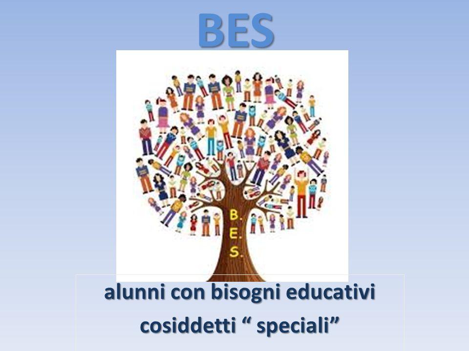BES alunni con bisogni educativi cosiddetti speciali