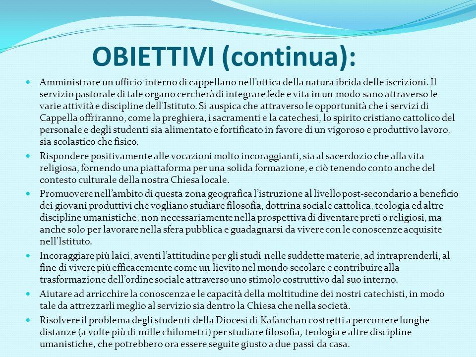 OBIETTIVI (continua): Amministrare un ufficio interno di cappellano nellottica della natura ibrida delle iscrizioni.