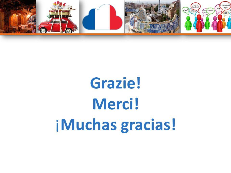 Grazie! Merci! ¡Muchas gracias!