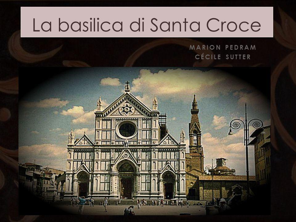 MARION PEDRAM CÉCILE SUTTER La basilica di Santa Croce