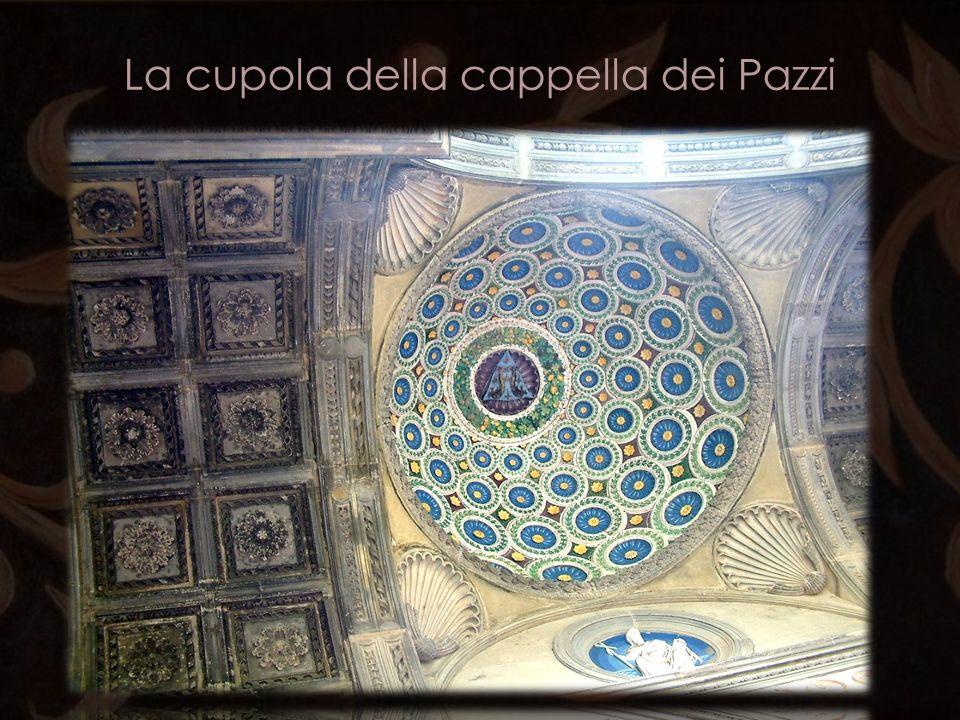 La cupola della cappella dei Pazzi