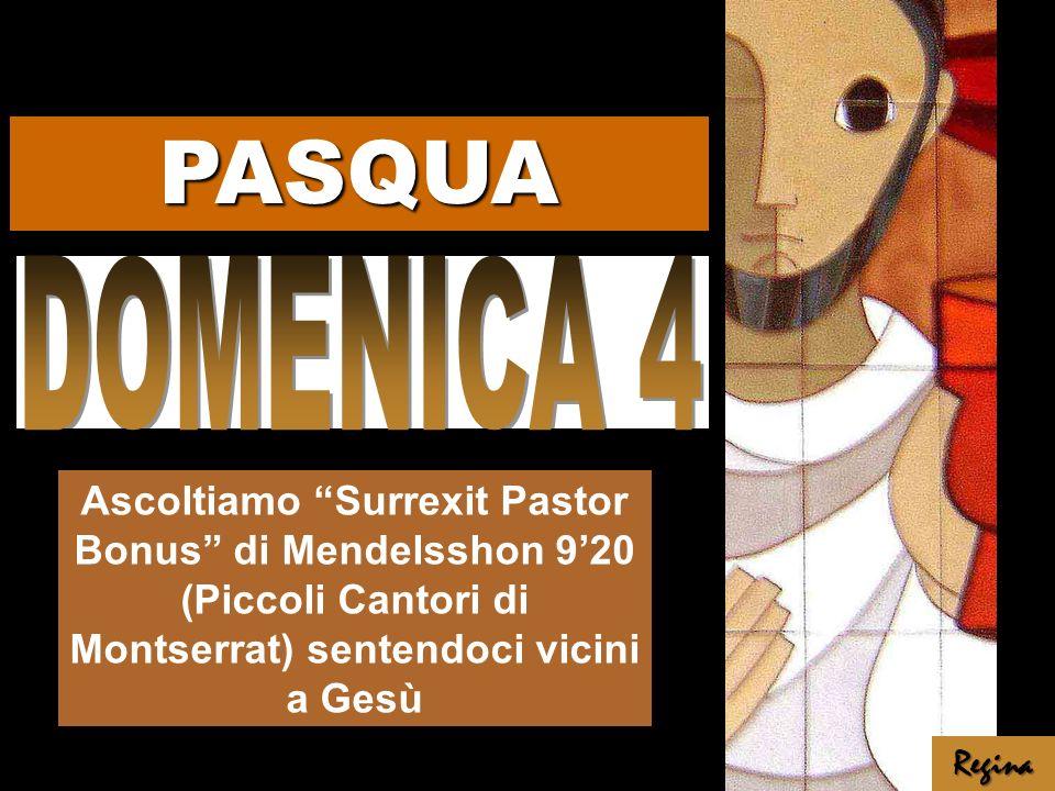 Ascoltiamo Surrexit Pastor Bonus di Mendelsshon 920 (Piccoli Cantori di Montserrat) sentendoci vicini a Gesù Regina PASQUA
