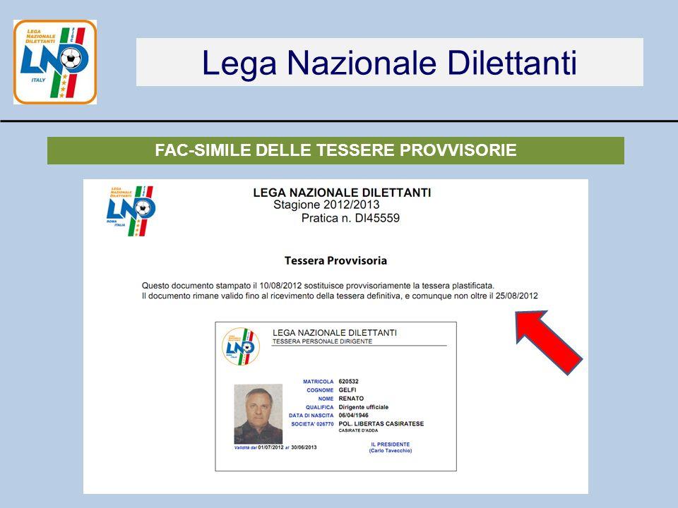 Lega Nazionale Dilettanti FAC-SIMILE DELLE TESSERE PROVVISORIE