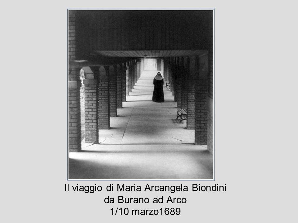 Il viaggio di Maria Arcangela Biondini da Burano ad Arco 1/10 marzo1689