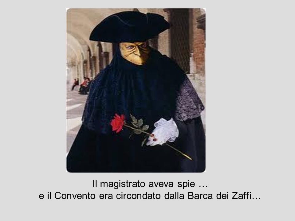 A Verona alloggiammo la notte in casa di un mercante nostro grande amico…