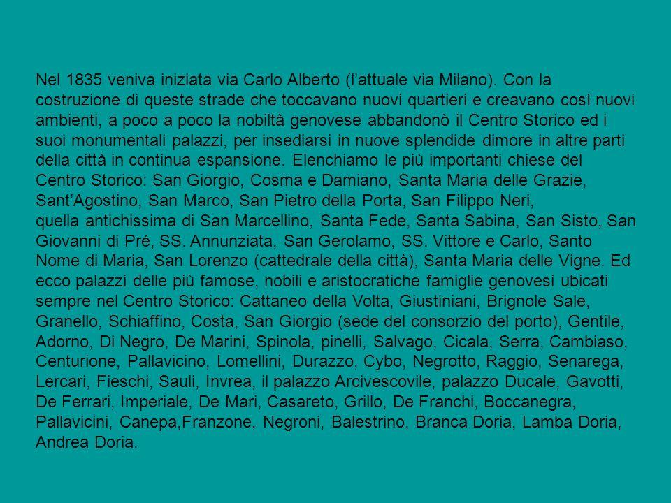 Nel 1835 veniva iniziata via Carlo Alberto (lattuale via Milano).
