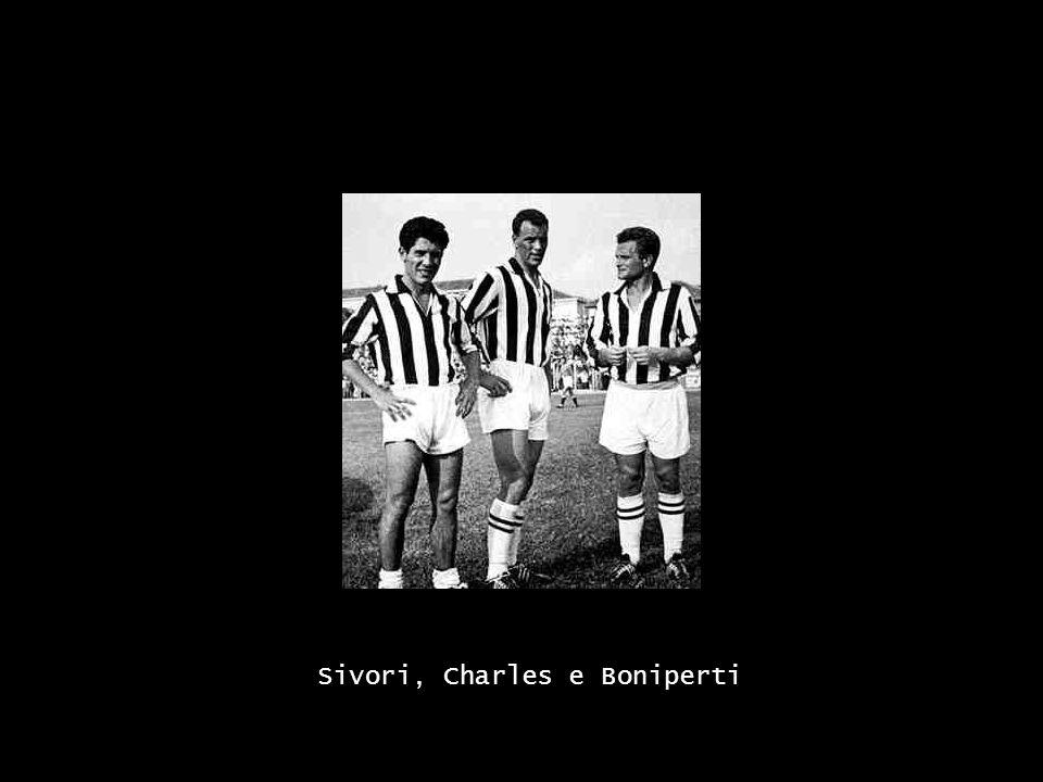 Sivori, Charles e Boniperti