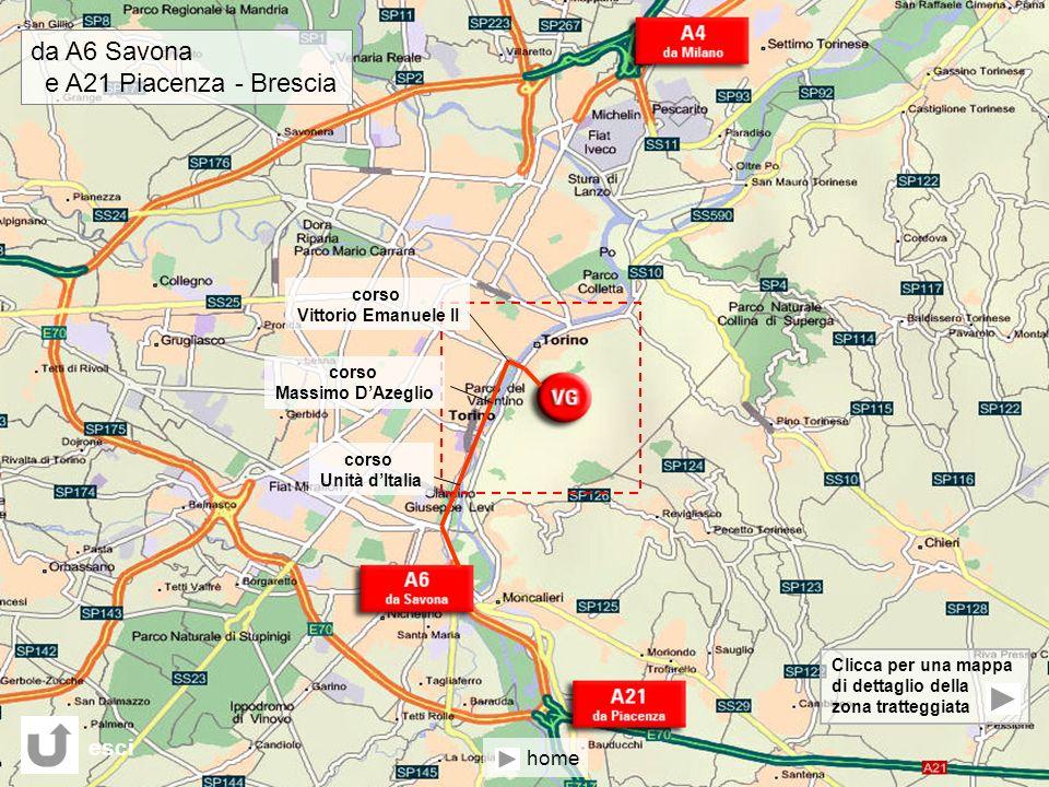 corso Unità dItalia Clicca per una mappa di dettaglio della zona tratteggiata corso Vittorio Emanuele II corso Massimo DAzeglio da A6 Savona e A21 Pia