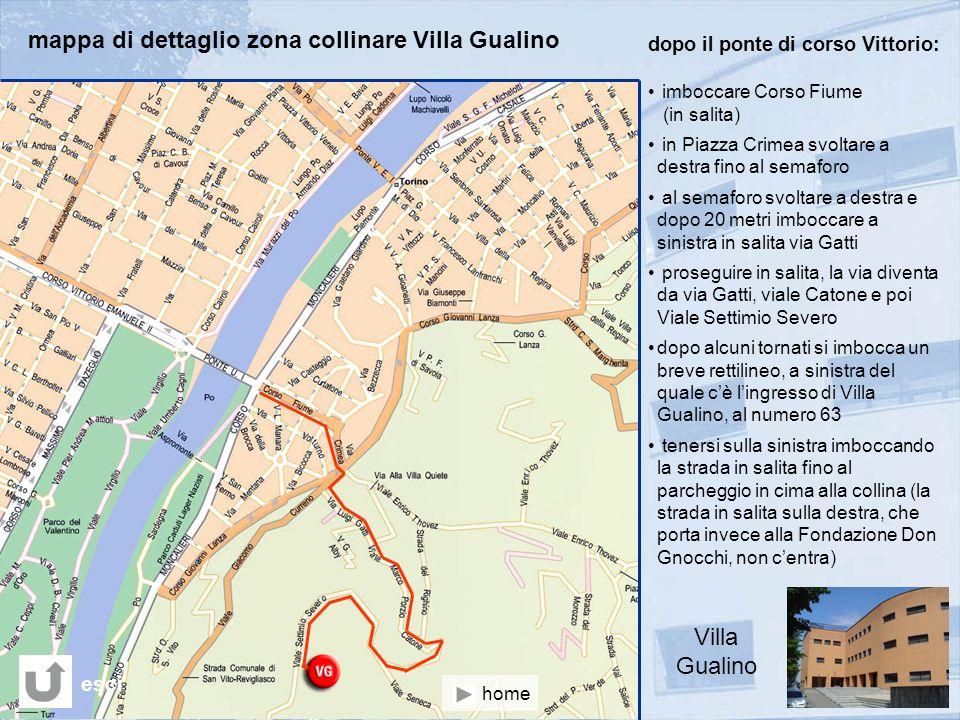 mappa di dettaglio zona collinare Villa Gualino dopo il ponte di corso Vittorio: imboccare Corso Fiume (in salita) in Piazza Crimea svoltare a destra