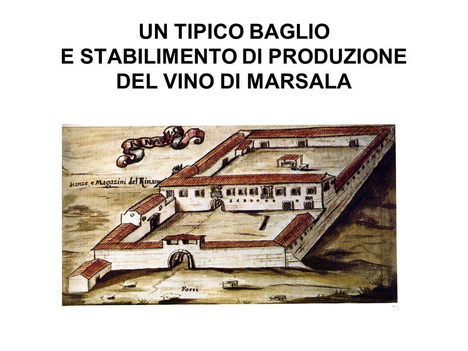 UN TIPICO BAGLIO E STABILIMENTO DI PRODUZIONE DEL VINO DI MARSALA