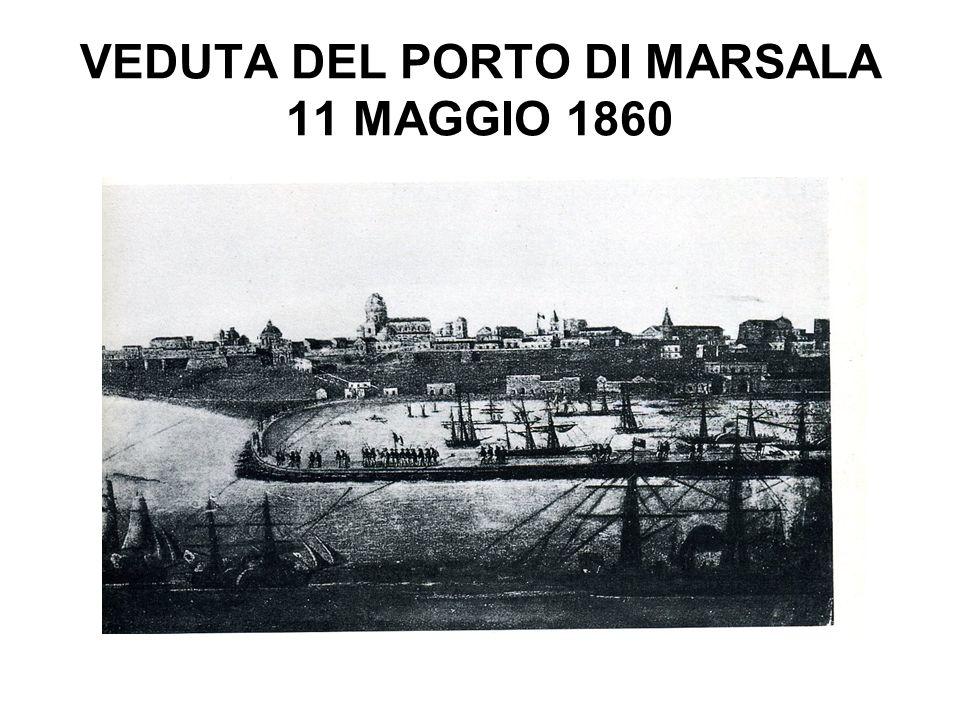 VEDUTA DEL PORTO DI MARSALA 11 MAGGIO 1860