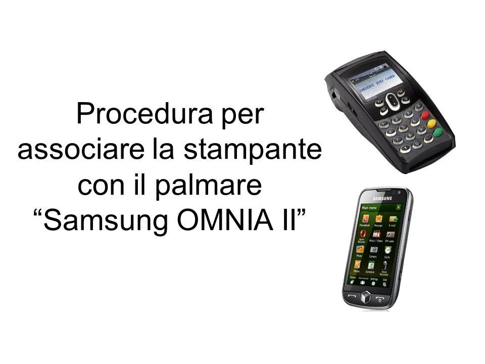 Procedura per associare la stampante con il palmare Samsung OMNIA II