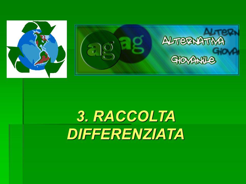 3. RACCOLTA DIFFERENZIATA