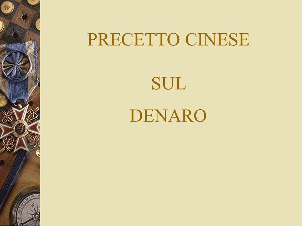 PRECETTO CINESE SUL DENARO