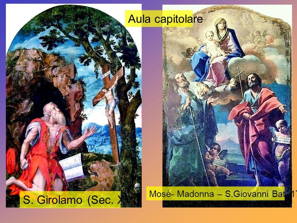 Aula capitolare e Sagrestia S.Francesco riceve le stimmate: Sec.XVII