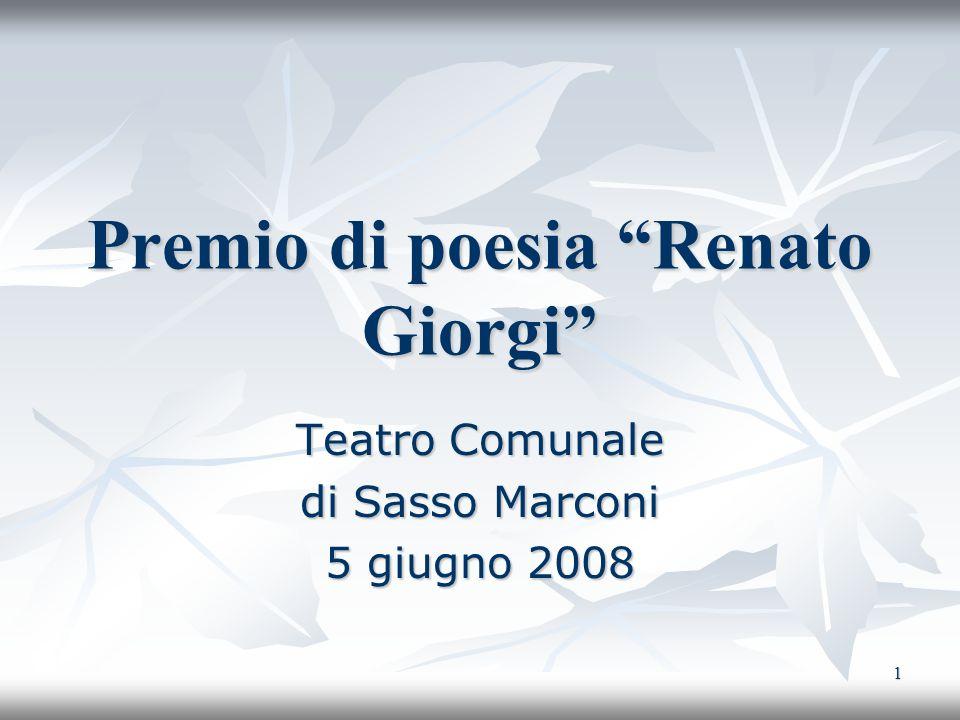 1 Premio di poesia Renato Giorgi Teatro Comunale di Sasso Marconi 5 giugno 2008