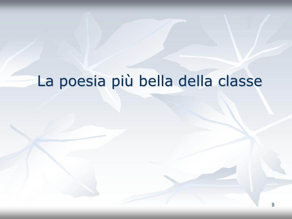 8 La poesia più bella della classe La poesia più bella della classe