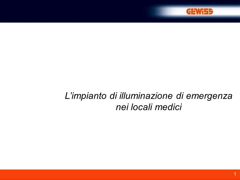 1 Limpianto di illuminazione di emergenza nei locali medici