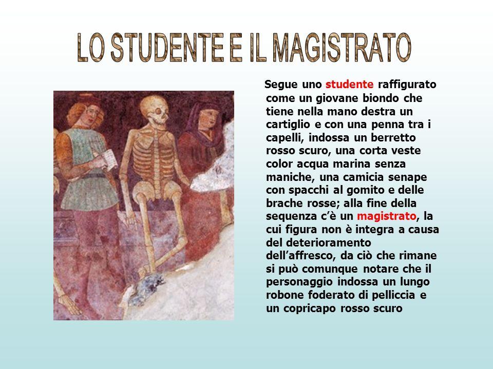 Segue uno studente raffigurato come un giovane biondo che tiene nella mano destra un cartiglio e con una penna tra i capelli, indossa un berretto ross