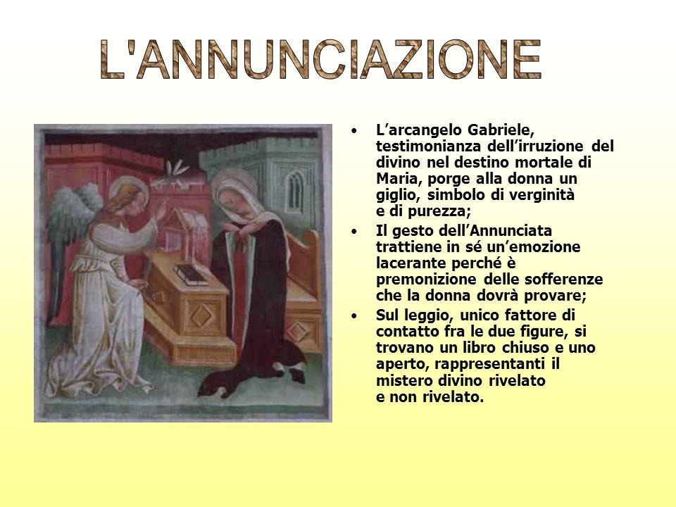 Larcangelo Gabriele, testimonianza dellirruzione del divino nel destino mortale di Maria, porge alla donna un giglio, simbolo di verginità e di purezz