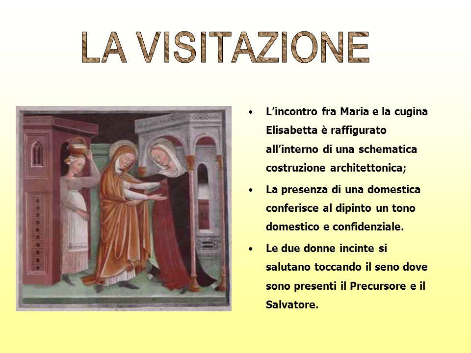Lincontro fra Maria e la cugina Elisabetta è raffigurato allinterno di una schematica costruzione architettonica; La presenza di una domestica conferi