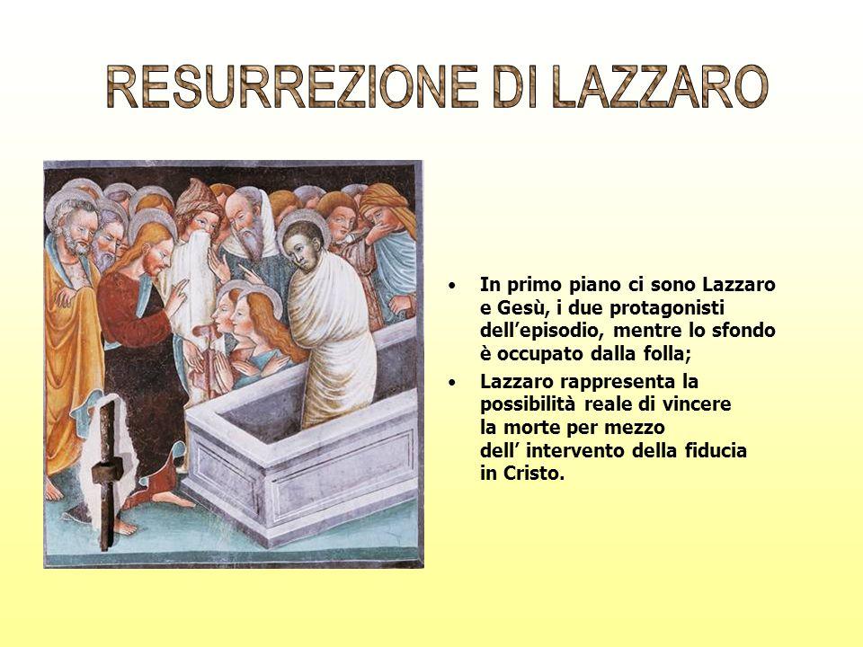 In primo piano ci sono Lazzaro e Gesù, i due protagonisti dellepisodio, mentre lo sfondo è occupato dalla folla; Lazzaro rappresenta la possibilità re