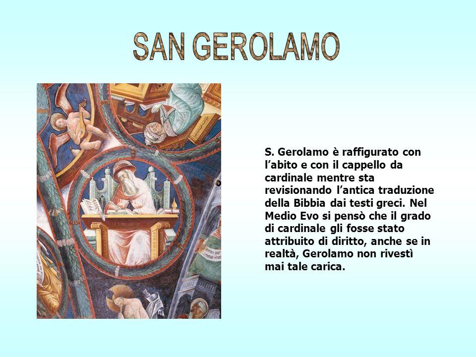 S. Gerolamo è raffigurato con labito e con il cappello da cardinale mentre sta revisionando lantica traduzione della Bibbia dai testi greci. Nel Medio