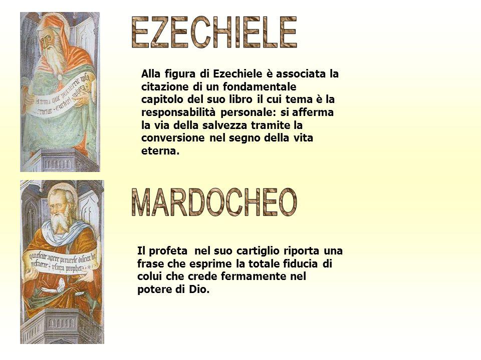 Alla figura di Ezechiele è associata la citazione di un fondamentale capitolo del suo libro il cui tema è la responsabilità personale: si afferma la v