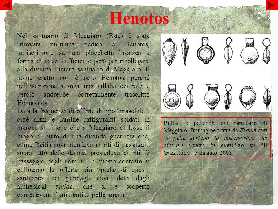 Henotos Bullae e pendagli dal santuario di Meggiaro.