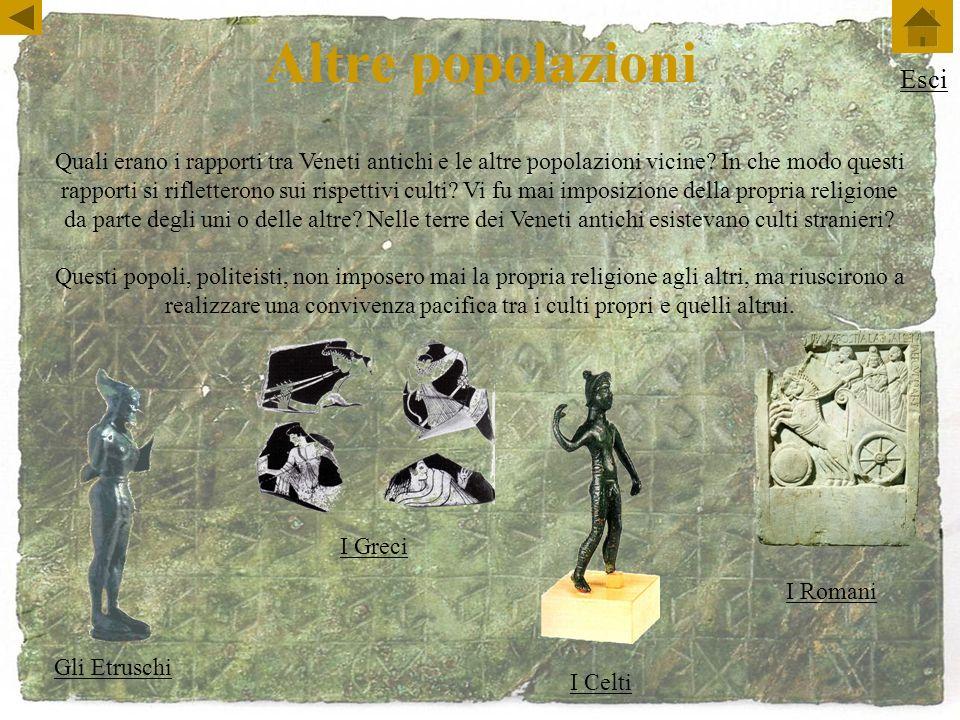 Altre popolazioni Quali erano i rapporti tra Veneti antichi e le altre popolazioni vicine.