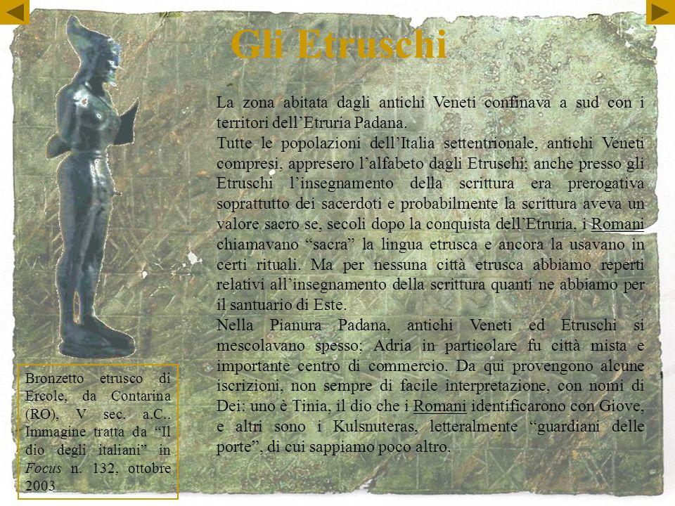 Gli Etruschi Bronzetto etrusco di Ercole, da Contarina (RO), V sec.