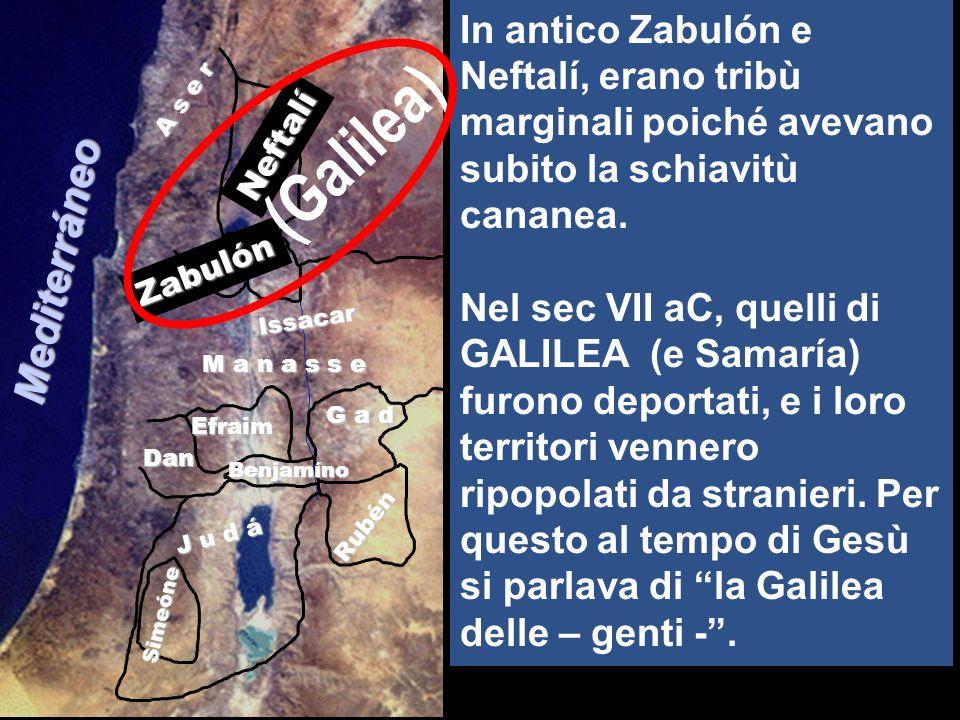 ai confini di Zabulon e di Neftali,