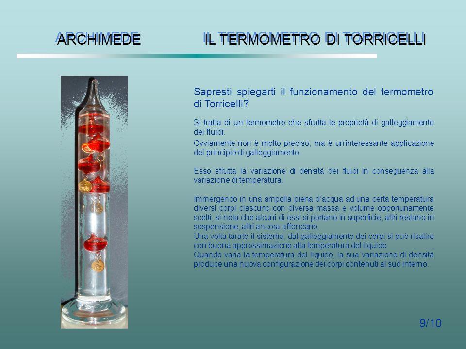 ARCHIMEDE ARCHIMEDE Che tipo di interazione si stabilisce tra un corpo ed un fluido in cui esso è immerso? La densità del ghiaccio Gli iceberg sono gi
