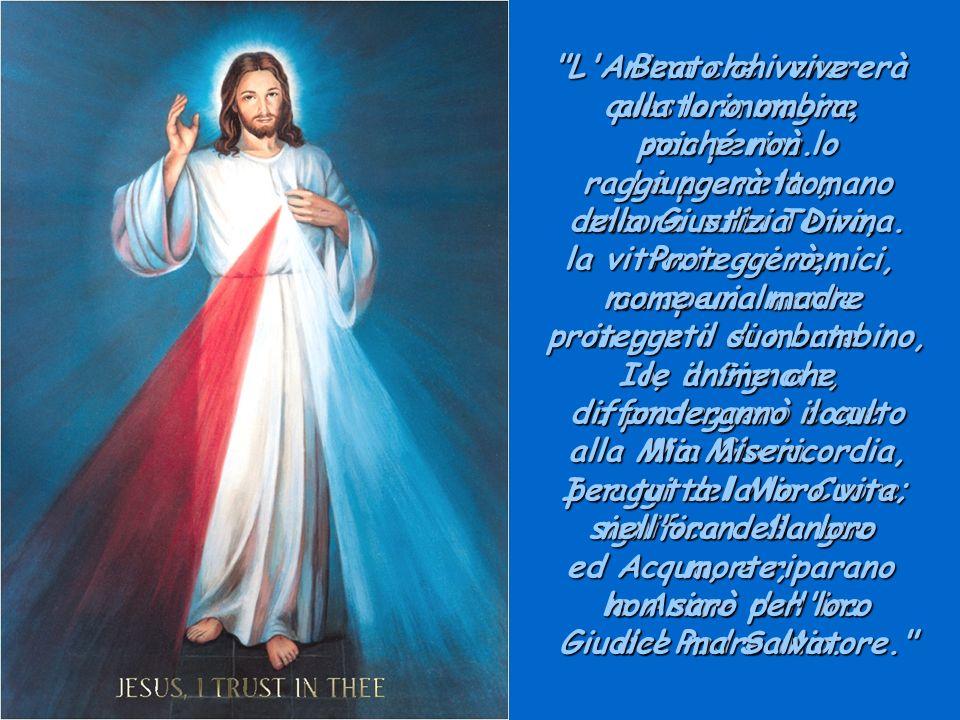 Gesù ha deciso di farci dei grandissimi doni, essendo Egli Re della Misericordia ancor prima che Giudice infinitamente giusto, poiché