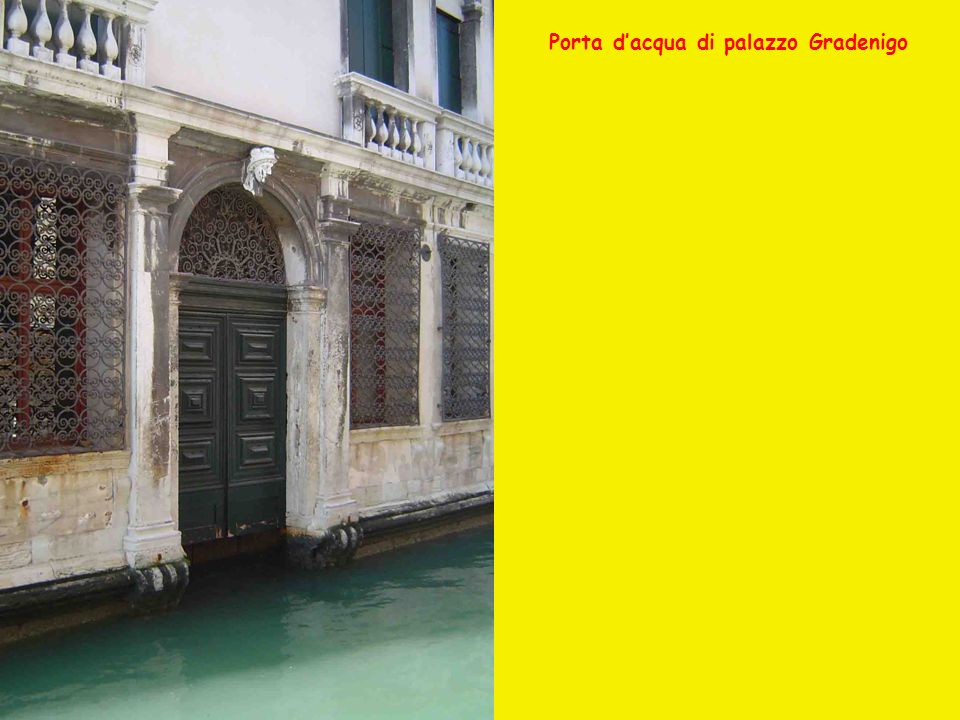 Porta dacqua di palazzo Gradenigo