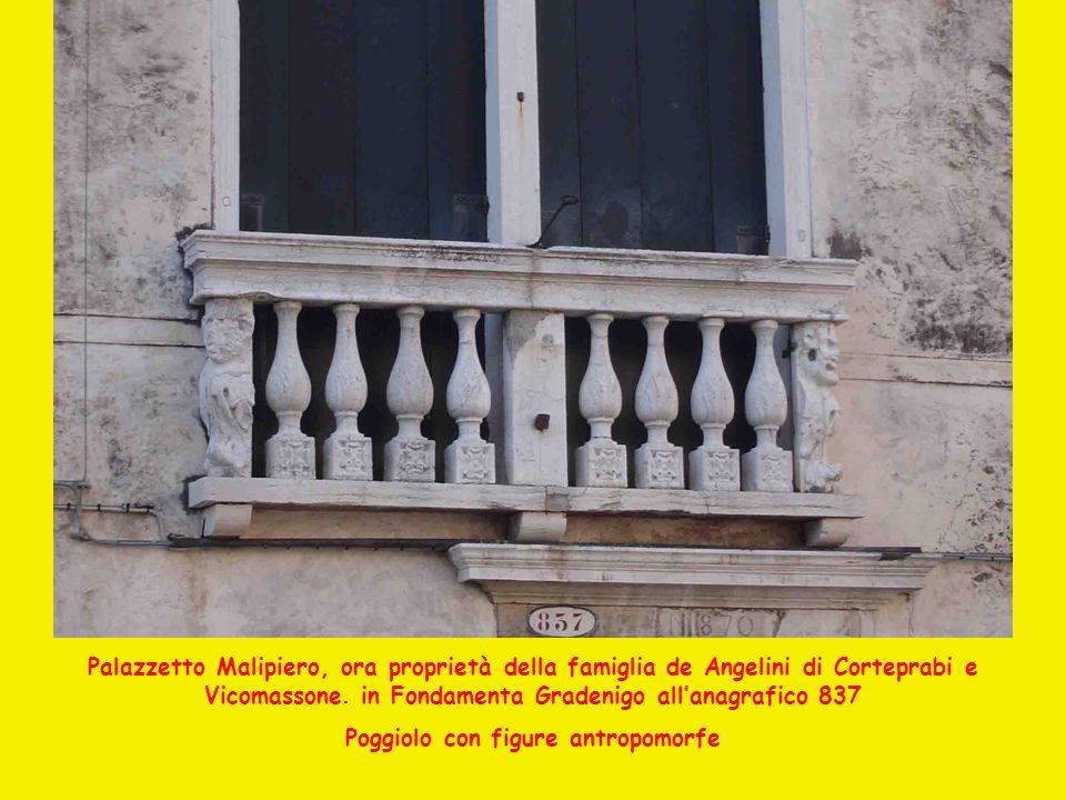 Palazzetto Malipiero, ora proprietà della famiglia de Angelini di Corteprabi e Vicomassone. in Fondamenta Gradenigo allanagrafico 837 Poggiolo con fig